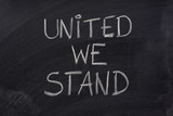 united we stand phrase on blackboard poster