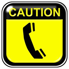 Caution - phone