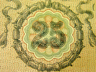 Twenty-five, fragment old banknotes