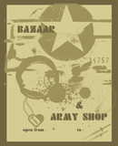 vector grunge and artistic placard, bazaar and army shop poster