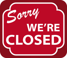 Sorry We're Closed Sign (vector)