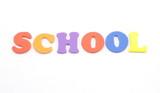 School spelled in foam letters poster