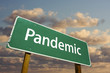 Pandemic Green Road Sign