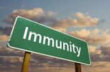 Immunity Green Road Sign poster