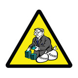 Greedy Banker Hazard Warning Sign poster