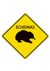 Echidnas Road Sign