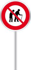 interdit aux personnes lentes