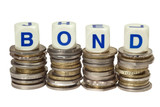 Stacks of coins with the word bond isolated on white background poster