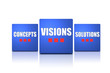Visions concepts solutions