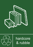 Recycling Sign Hardcore and Rubble poster