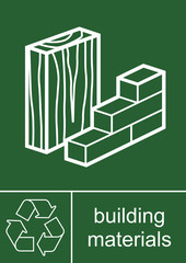 Recycling Sign Building Materials