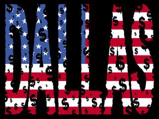 Dallas dollar grunge with flag