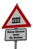 Keine Chance mehr für Bullies poster