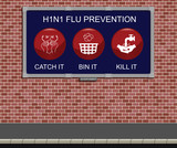 Advertising board with H1N1 flu prevention measures poster