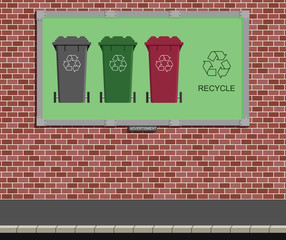 Advertising board mounted on wall with recycle message