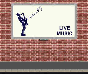 Advertising board showing live music with copy space