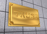 Trust sign poster
