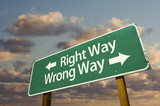 Right and Wrong Way Green Road Sign poster