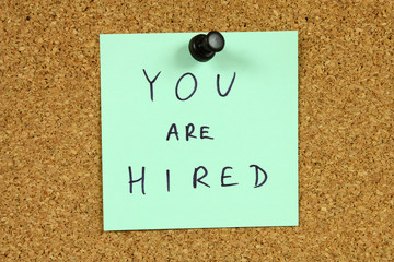 Career concept - you are hired