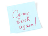 Come back again handwritten message poster
