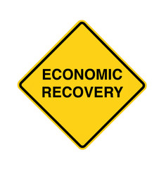 road sign - economic recovery