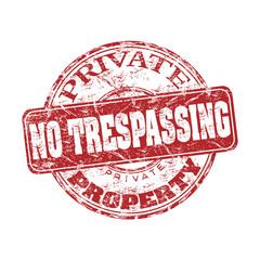 No trespassing rubber stamp