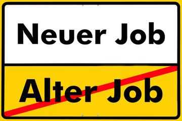Ortsschild neuer job, alter, job,