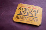 Ticket stub for Special Event, shallow DOF poster