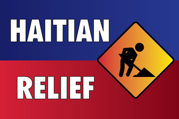 Haitian Relief Construction Sign