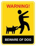 Warning - beware of dog poster