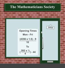 The Mathematicians Society showing opening times 9 to 5