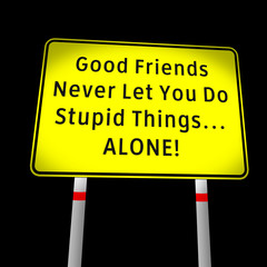 funny road message about friendship