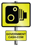 government cash cow revenue road speed camera signs poster