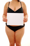 Overweight woman holding sign in underwear poster