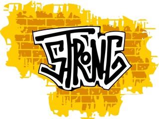 Graffiti -Brick Wall and  Inscription.