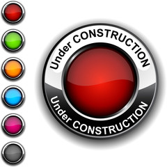 Under construction button.