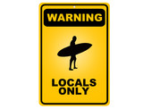 Surfers locals only