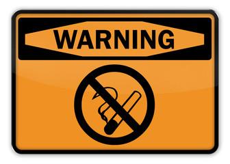 "Warning Sign ""No Smoking"""