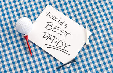 Worlds Best Daddy on Card with Golf Tee and Ball