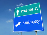 PROSPERITY-BANKRUPTCY road sign poster