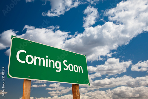 Coming Soon Green Road Sign Photo by Andy Dean