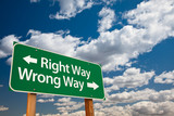 Right Way, Wrong Way Green Road Sign poster