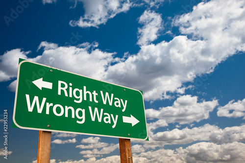 Right Way, Wrong Way Green Road Sign