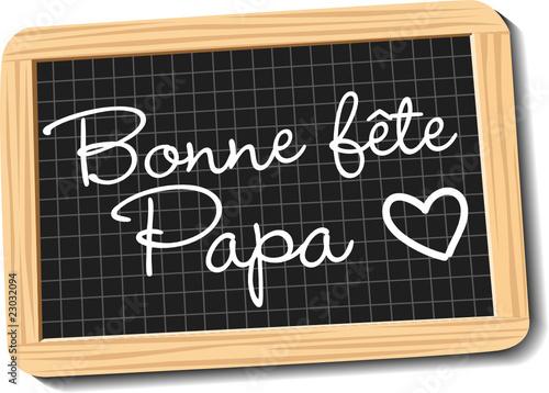 Fête des pères - Bonne fête papa (#2) - Ardoise