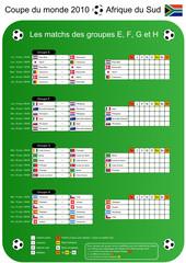 Coupe du monde de foot 2010 - Tableau des matchs (groupes EFGH)