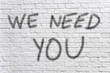 We need you graffiti