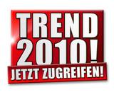 Trend 2010! Jetzt zugreifen! Button, Icon poster