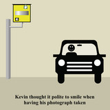 Kevin thought it polite to smile having his photograph taken poster
