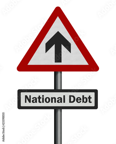 Political issue: 'national debt' concept. Photo realistic sign,