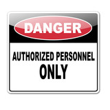 Pegatina DANGER AUTHORIZED PERSONNEL ONLY poster